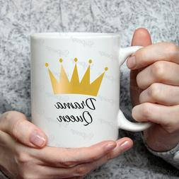 Crown Drama Queen 11oz White Ceramic Coffee mug, gift idea f