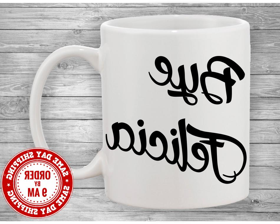 bye felicia coffee mug funny mugs mugs