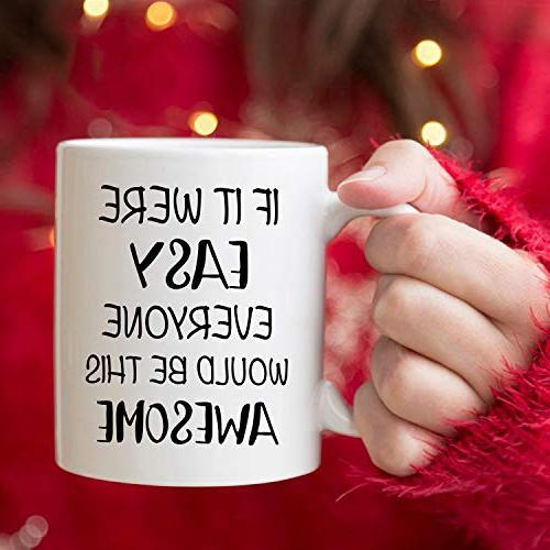 5Aup IF EVERYONE WOULD BE AWESOME, 11Oz Cups, Unique and Holiday Gifts for