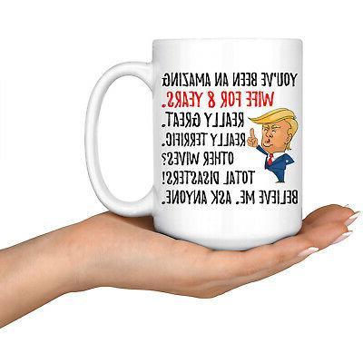 Trump 8 Years Anniversary Gifts