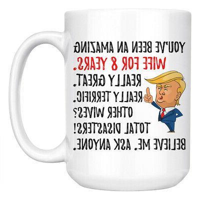 funny 8th anniversary wife trump mug 8