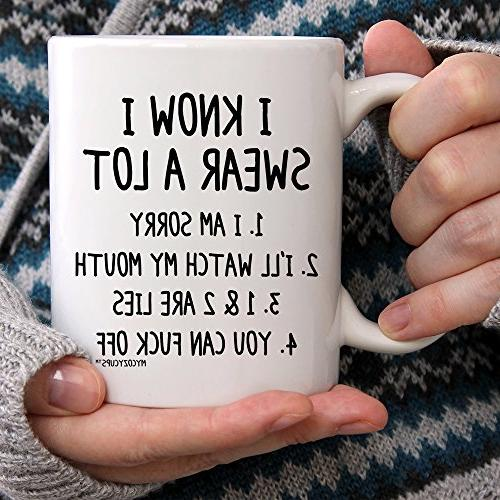 MyCozyCups Know Swear Lot Mug - Funny Quote Novelty 11oz Ceramic Best Friend, Him/Her Birthday, Graduation, - Prank