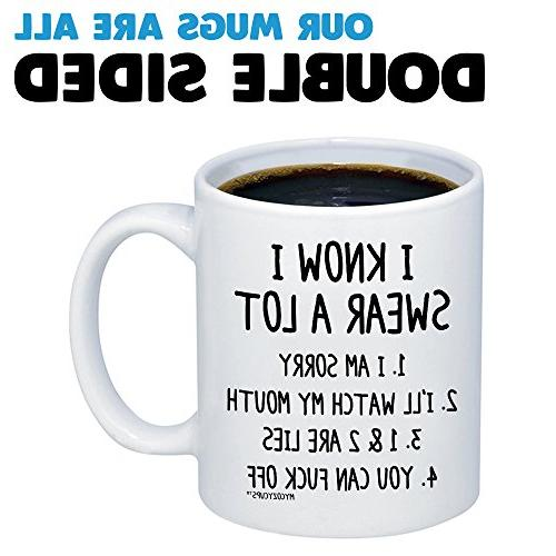 MyCozyCups I Know I Swear A Mug Funny Quote Novelty Ceramic Friend, Sister, Him/Her Birthday, Christmas, - Prank Gag
