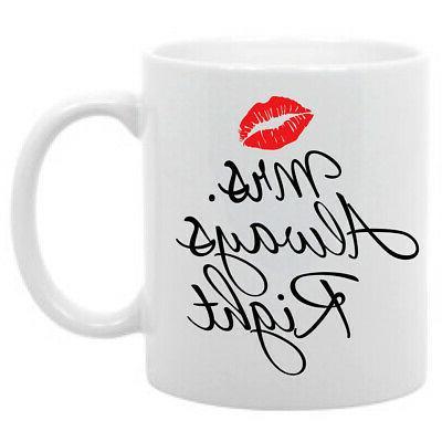 mrs always right coffee mug