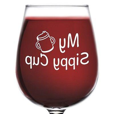 my sippy cup funny novelty wine glass