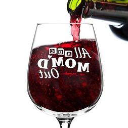 Mom'd Out Funny Wine Glass Gifts for Women- Premium Birthday