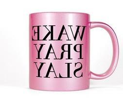 Wake Pray Slay Pink Coffee Mug Tea Cup Women's Inspirational